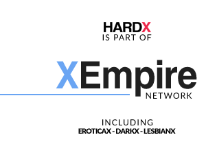 HardX is part of XEmpire including EroticaX, DarkX, LesbianX